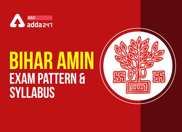 Bihar Amin Recruitment Exam 2020: Check Exam Pattern and Syllabus_40.1