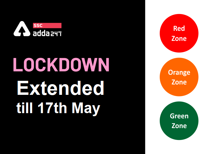 Lockdown Extended : Check Red, Orange, Green zones for Covid 19_40.1