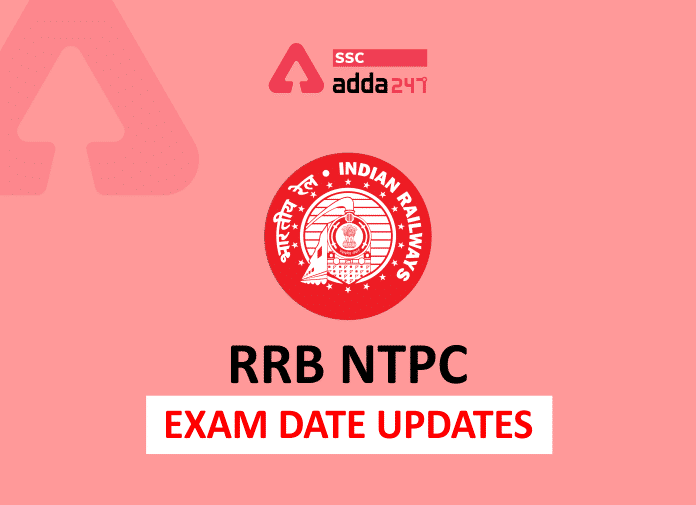 RRB NTPC 7th Phase Exam Date 2021 Out| Adda247 Bengali_40.1