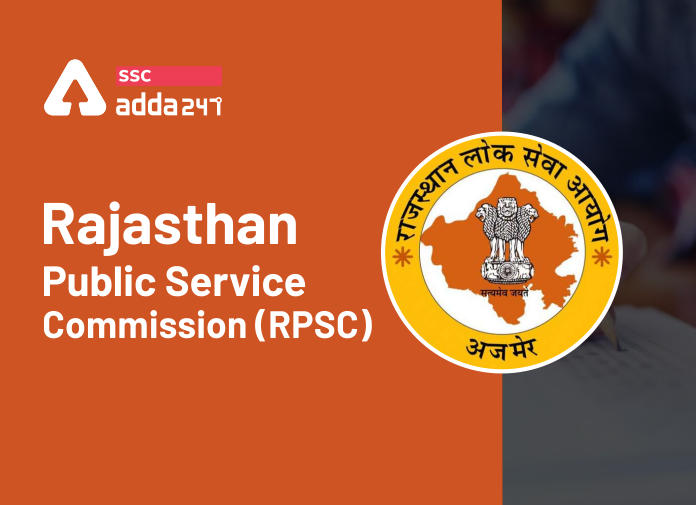 RPSC 2021 Exams: Rajasthan Public Service Commission_40.1