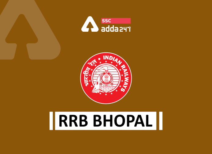 RRB Bhopal: Recruitment, Selection Procedure, Exams, Important Dates, Admit Card_40.1