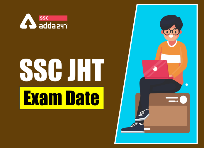 SSC JHT Exam Date 2020: Paper 1 Exam on 19th November_40.1
