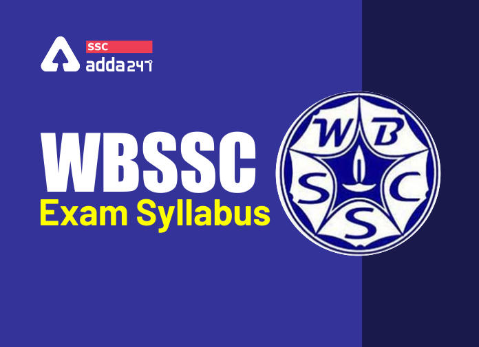 WBSSC Syllabus 2020: Check Detailed WBSSC Syllabus_40.1