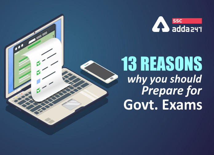 13 Reasons Why You Should Prepare For The Govt. Exams_40.1