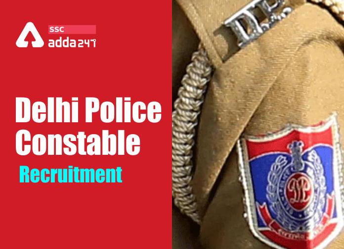 Delhi Police Constable Recruitment 2020: Apply Now for 5846 Delhi Police Vacancy_40.1