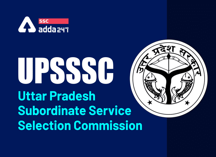 UPSSSC Exam Date 2021: Selection Procedure, Exam Pattern and Overview_40.1