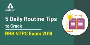 RRB NTPC परीक्षा को क्रैक करने के लिए 5 डेली रूटीन टिप्स_40.1