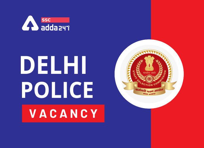 Delhi Police Vacancy 2020 For Sub-Inspector And Constable Posts_40.1
