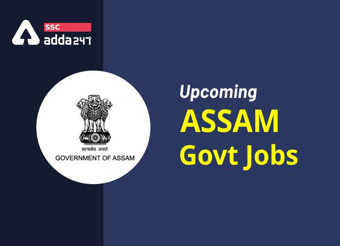 Assam Govt Jobs 2021 : Apply For Latest Assam Career Vacancies_40.1