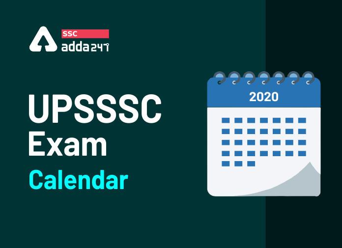 UPSSSC परीक्षा कैलेंडर 2020-21: आगामी UPSSSC परीक्षा तिथियों को देखें_40.1