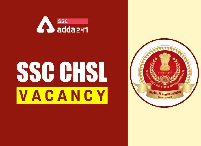 SSC CHSL Vacancy 2020: 4726 Vacancies; Comparison With Previous Years_40.1