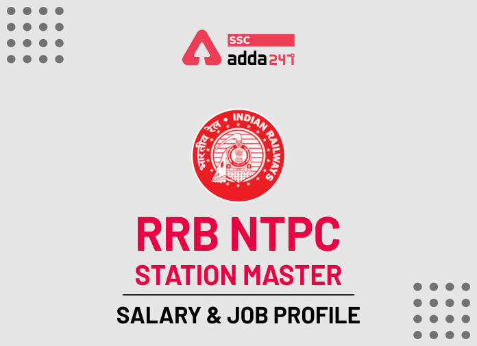 Railway Station Master Salary, Job Profile And Career Growth_40.1