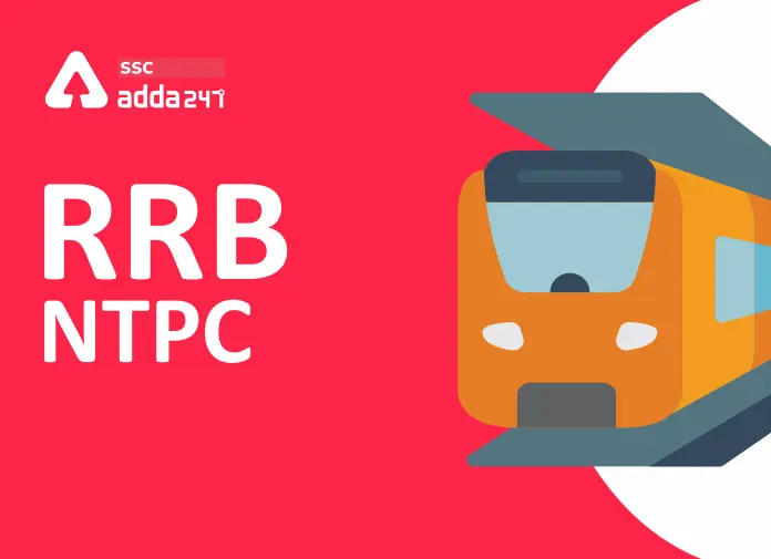 RRB NTPC 2021 : RRB NTPC Official New Update, Exam Schedule, 35208 Vacancies_40.1