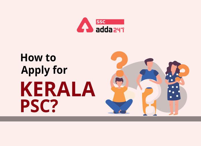 Kerala PSC Thulasi Login, How to Apply for Kerala PSC 2021_40.1