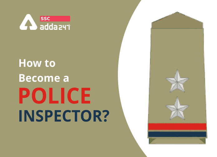 How to become a Police Inspector?_40.1