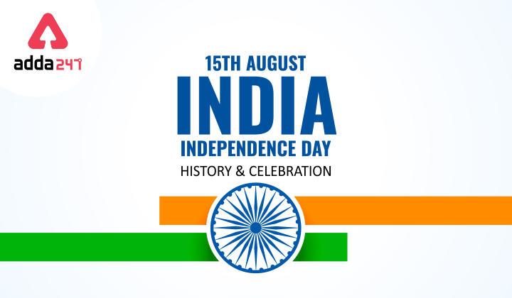 Independence Day 2021: History & Celebration_40.1