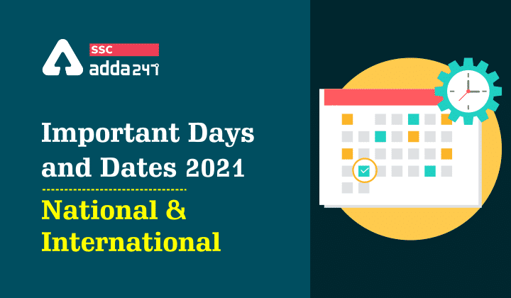 Important Days and Dates 2021: National & International Days_50.1