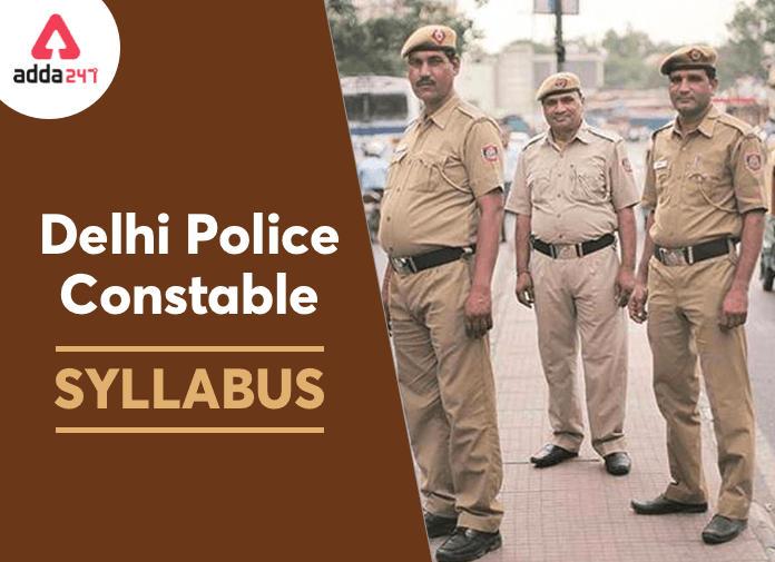 Delhi Police Constable Syllabus 2020: Complete Delhi Police Syllabus_40.1