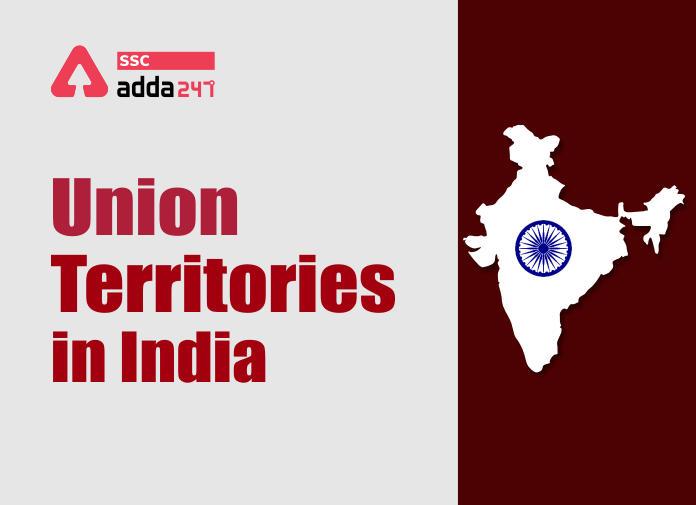 Union Territories in India: Check Latest List Of Union Territories_40.1