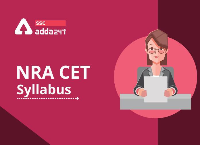 NRA CET Syllabus: Check Syllabus For Common Eligibility Test_40.1