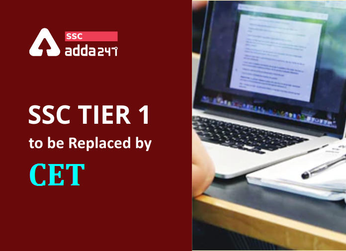 SSC Tier 1 Exams To Be Replaced By NRA CET; Check Details_40.1