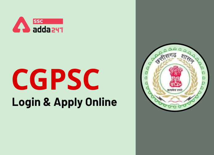 CGPSC Online Application Process: How to apply online at cgpsc gov in_40.1
