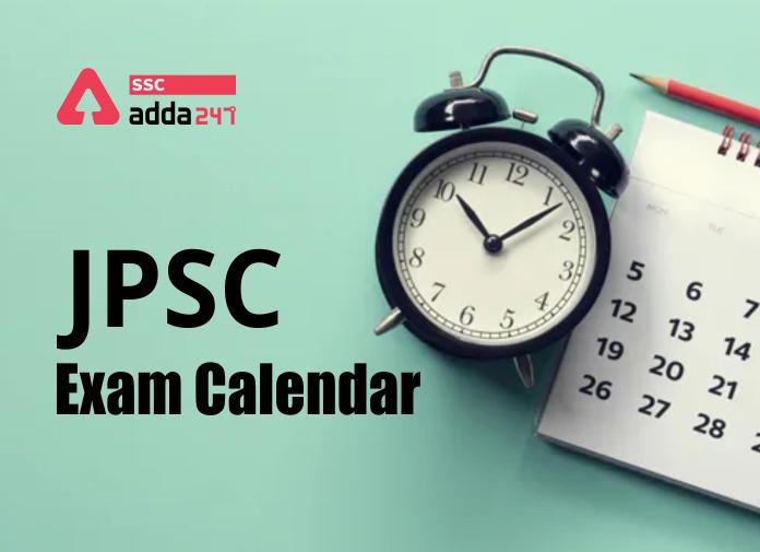 JPSC Exam Calendar: Check AE, AO and Other Exam/Interview Dates_40.1