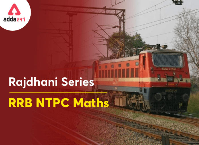 Rajdhani Series: Mathematics Questions For RRB NTPC Exam_40.1