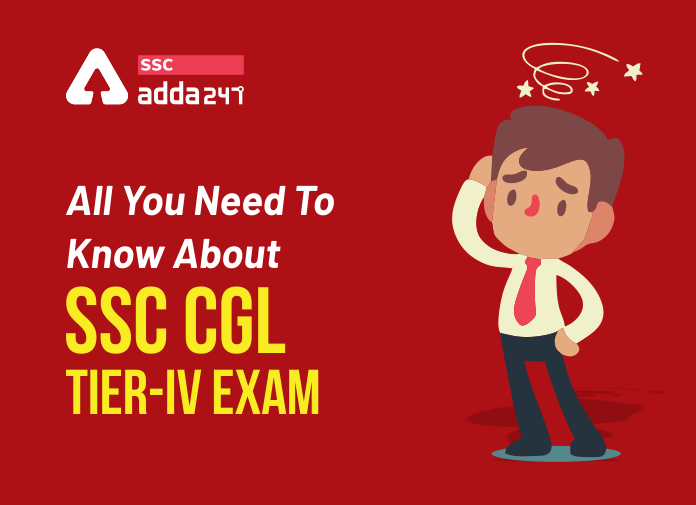 SSC CGL CPT : Tier-IV Exam All You Need To Know About CPT & DEST_40.1