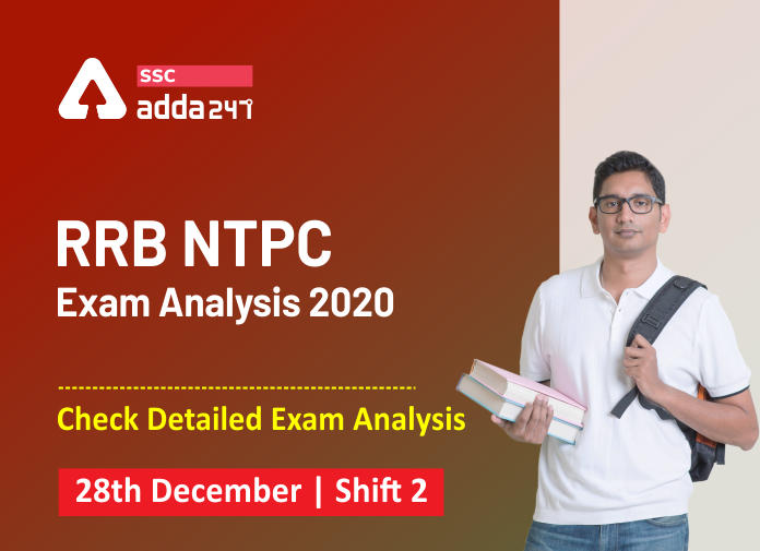 RRB NTPC Exam Analysis 2020 for 28th December Shift 2 | RRB NTPC Exam Review_40.1
