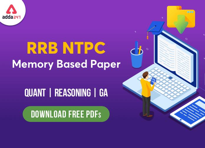 RRB NTPC Memory Based Paper Quant   Reasoning   GA : Download Free PDF_40.1