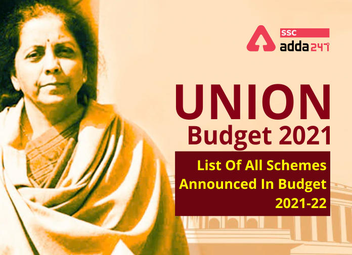 Union Budget 2021: List Of All Schemes Announced In Budget 2021-22_40.1