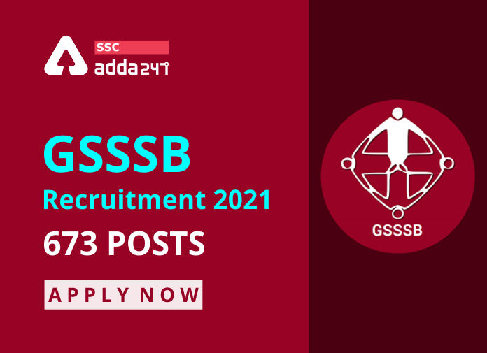 GSSSB Recruitment 2021: Apply Online For 673 Various Posts_40.1