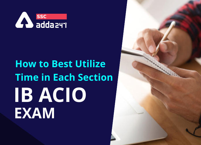 How to Best Utilize Time in Each Section in IB ACIO Exam_40.1