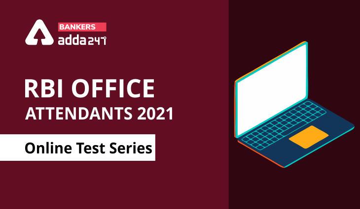 RBI Office Attendants 2021: Online Test Series_40.1