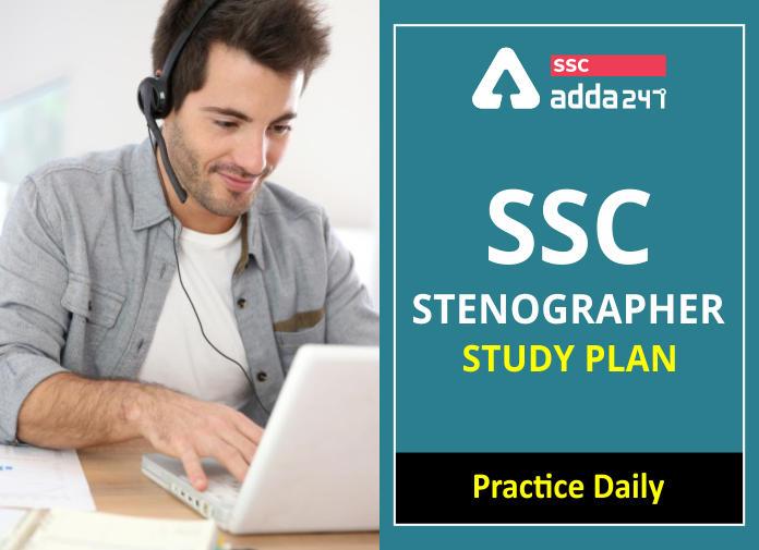 SSC Stenographer Study Plan: Practice Daily_40.1