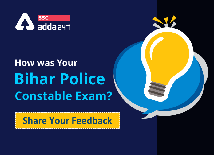 How Was Your Bihar Police Constable Exam? Share Your Feedback_40.1