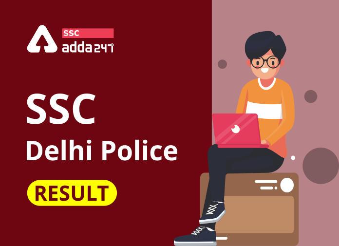 Delhi Police Constable Result 2021 Out: Download Delhi Police Result PDF_40.1