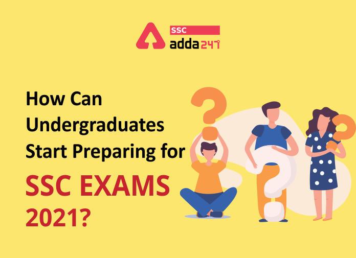 How can Undergraduates start preparing for SSC Exams 2021?_40.1