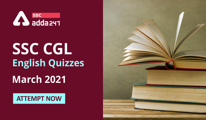 SSC CGL English Quizzes March 2021: Attempt Now_40.1