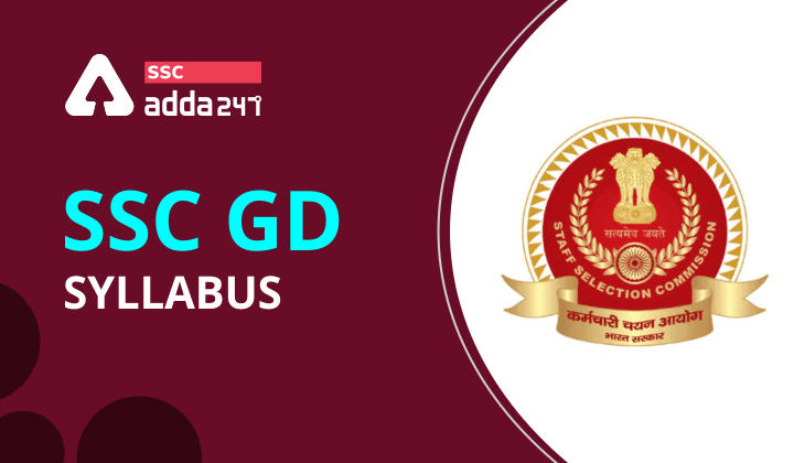 SSC GD Syllabus : Check Detailed Syllabus for SSC GD Recruitment 2021_40.1