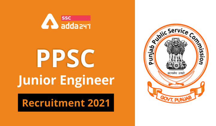PPSC Junior Engineer Recruitment 2021: Notification For JE (Civil) in Rural Developement and Panchayat_40.1