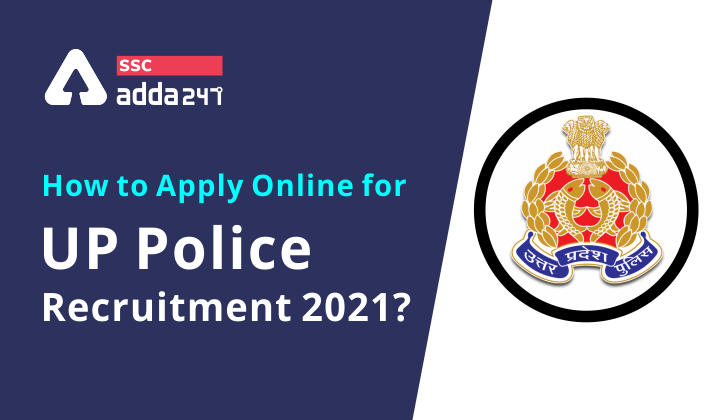 How to apply online for UP Police Recruitment 2021?_40.1