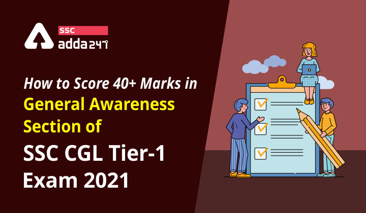 How to Score 40+ marks in General Awareness Section of SSC CGL Tier-1_40.1