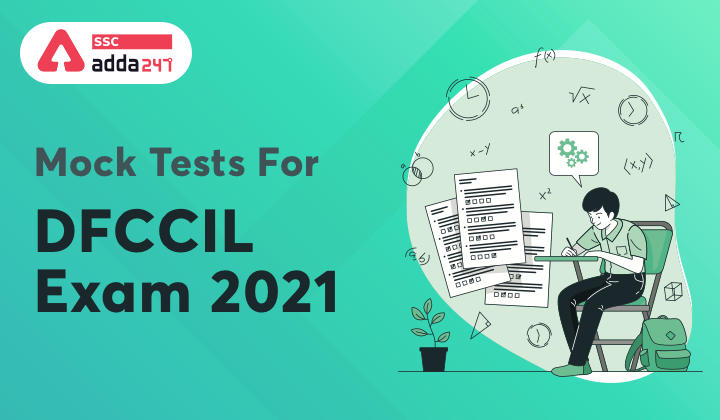 Mock Tests For DFCCIL Exam 2021_40.1