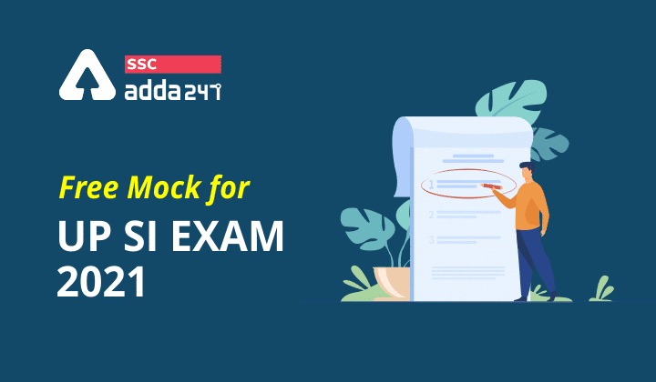 Free Mock For UP SI Exam 2021: Attempt Now_40.1