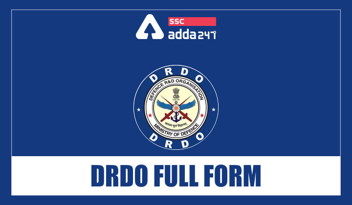 Defence Research and Developement Organization (DRDO) Full Form : What stands for?_40.1