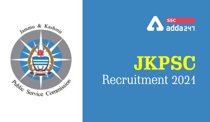JKPSC Recruitment 2021 : JKPSC Recruitment Notification_40.1