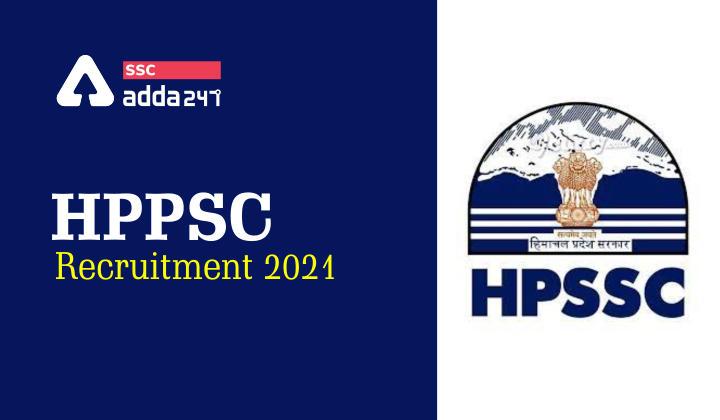 HPPSC Recruitment 2021 : HPPSC Details Check Details Here_40.1