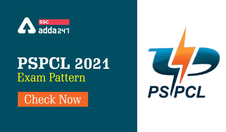 PSPCL Exam Preparation : PSPCL Exam Pattern 2021_40.1